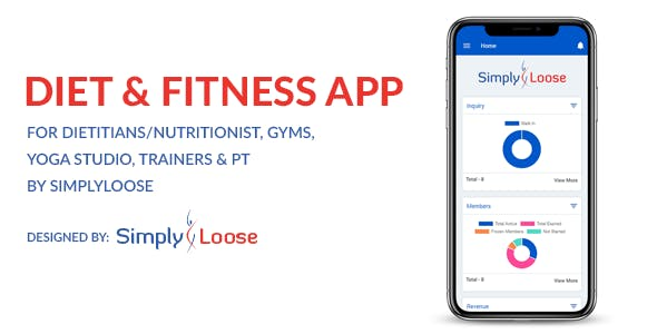 DIET APP & FITNESS APP - FOR DIETITIANS/NUTRITIONIST, GYMS, YOGA STUDIO, TRAINERS BY SIMPLYLOOSE