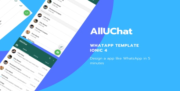 AllUChat Ionic 4 Whatsapp Template - CodeCanyon Item for Sale