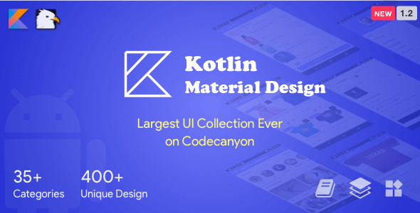 Kotlin Material Design (Google Android Material Design UI Components and Template Collection) 1.2