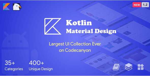 Kotlin Material Design (Google Android Material Design UI Components and Template Collection) 1.2 - CodeCanyon Item for Sale