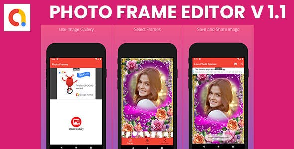 Photo Frame Editor - Android Apps | AdMobs