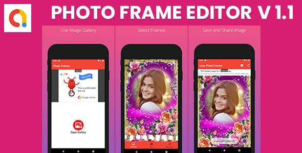 Photo Frame Editor Android Apps Admobs By Rockscoder Codecanyon