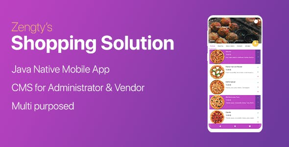 Foods & Goods Ordering Android Solution with CMS