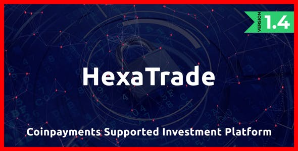 HeXaTrade - Coinpayments Support Investment Platform