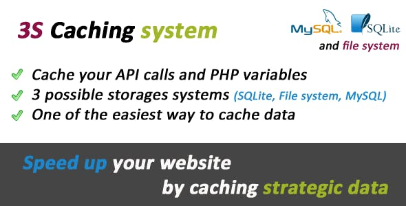 3S Caching System (Cache API results and PHP data)