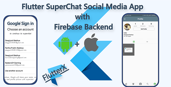 Flutter SuperChat Social Media App with Firebase Backend Both Android & IOS