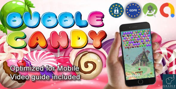 Bubble Candy (Admob + GDPR + Android Studio)