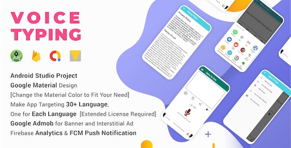 Voice Typing ~ Complete Android Studio Project with AdMob, Material AndroidX, FCM Push Notification - CodeCanyon Item for Sale