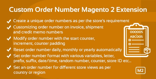 Custom Order Number Magento 2 Extension - CodeCanyon Item for Sale