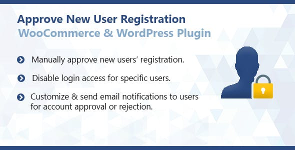 Approve New User Registration WordPress & WooCommerce Plugin