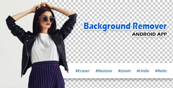 Background Remover Background Eraser Cut Paste Cut Photo