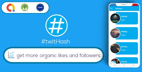 TwitHash - Organic Likes & Followers For Twitter ( Android Studio - GDPR - Admob )
