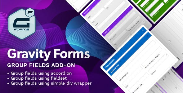 Gravity Forms Group Fields Add-on - (Fieldset, Accordion)