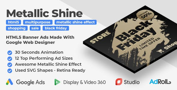 Multipurpose Animated HTML5 Banner Ad Templates with Metallic Shine Effect (GWD)