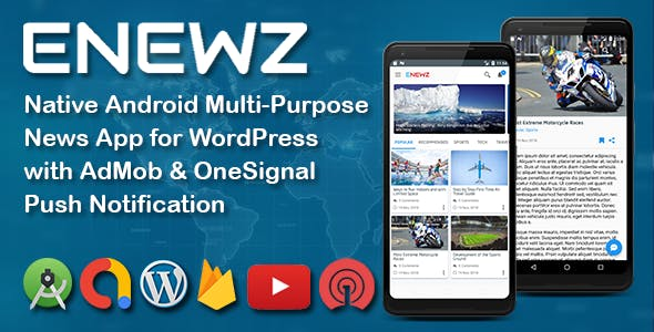 ENEWZ - Native Android Multi-Purpose News App Template for Wordpress with OneSignal Notification