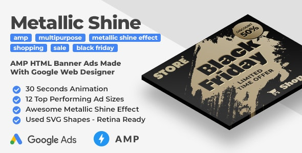 Multipurpose Animated AMP HTML Banner Ad Templates with Metallic Shine Effect (GWD, AMP) - CodeCanyon Item for Sale