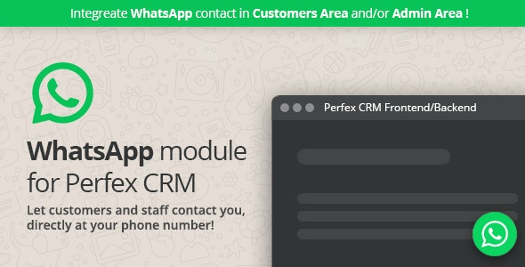 WhatsApp module for Perfex CRM - Support your clients and staff members through WhatsApp chat - CodeCanyon Item for Sale