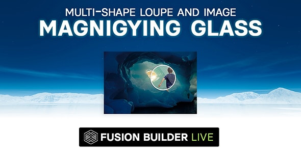 Fusion Builder Live Multi-Shape Loupe and Image Magnifying Glass for Avada Live (v6+) - CodeCanyon Item for Sale