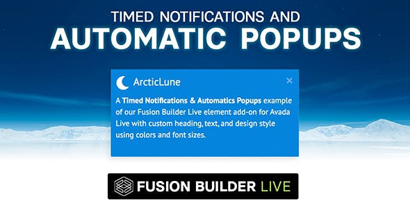 Fusion Builder Live Timed Notifications & Automatic Pop-ups for Avada Live (v6+)