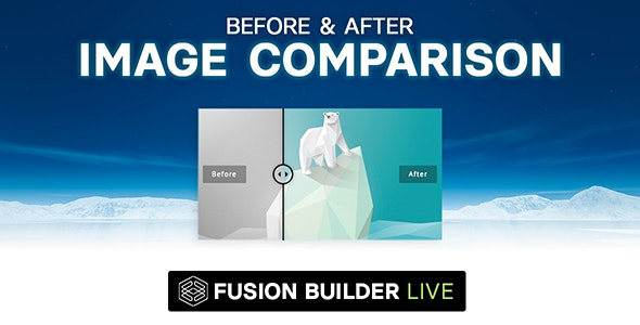Fusion Builder Live Before & After Image Comparison for Avada Live (v6+) - CodeCanyon Item for Sale