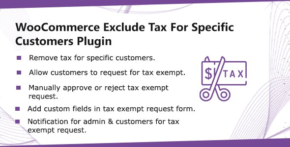 WooCommerce Exclude Tax For Specific Customers - Tax Exempt Plugin