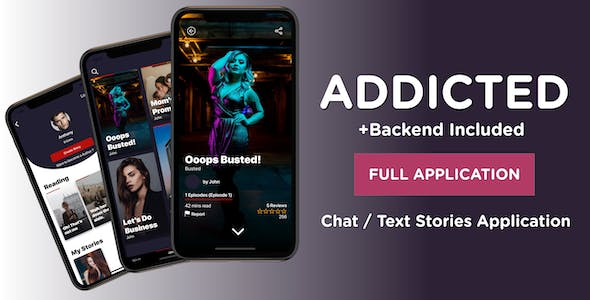 Addicted - Chat & Text Stories React Native Application like Yarn, Hooked