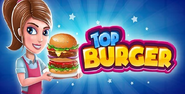 Top Burger Chef: Cooking Story (AdMob & Unity Ads Integrated) - CodeCanyon Item for Sale