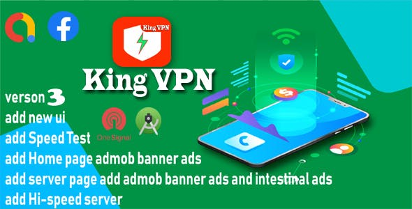 King VPN Super Faster Server VPN Apps with onesignal push notification
