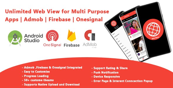 Unlimited Web View for Multi Purpose App | Admob | Firebase | Onesignal