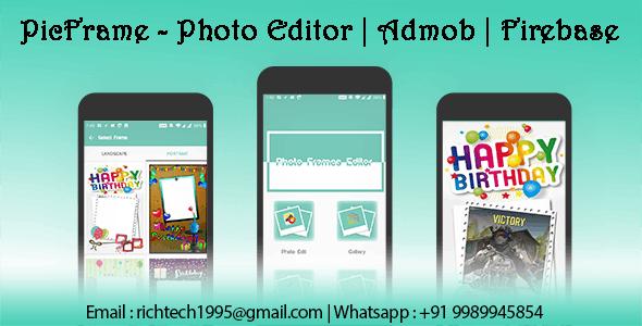 PicFrame - Photo Editor | Admob | Firebase - CodeCanyon Item for Sale