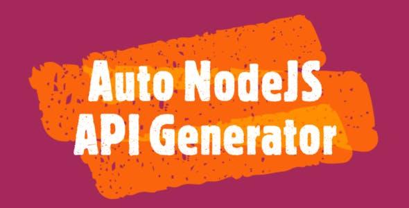 NodeJS Automatic API Generator from MySQL Database (Ultimate Edition)