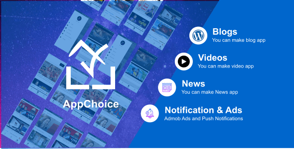 AppChoice : Wordpress App 3 in 1 app - Blogging   Videos   News - Native Android App - CodeCanyon Item for Sale