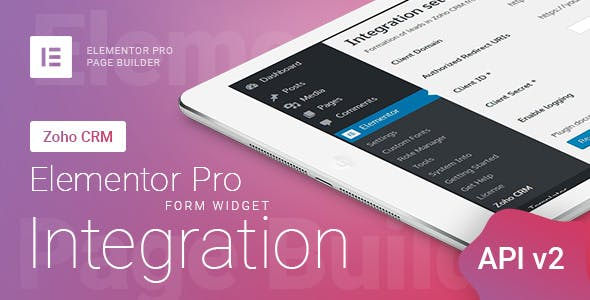 Elementor Pro Form Widget - Zoho CRM - Integration