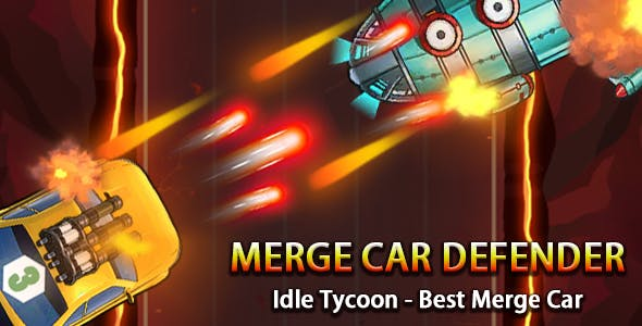 Merge Car Defender - Game Unity Project