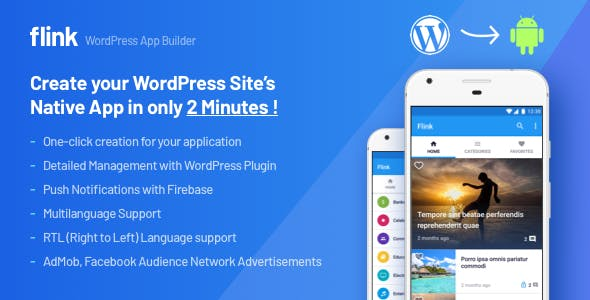 Flink - WordPress App Builder (Auto WordPress to Mobile Android App) + Ultimate Admin Panel