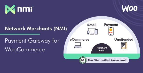Network Merchants (NMI) Payment Gateway for WooCommerce