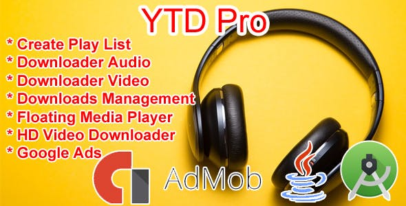 YTD Pro - Youtube Audio Video Downloader Android With Google Ads