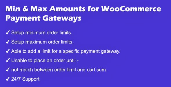 Minimum and Maximum Amounts for WooCommerce Payment Gateways