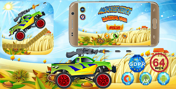Monster Truck Machine Gun with GDPR+ 64 Bits (Android Studio)- the addition of admob is on demand