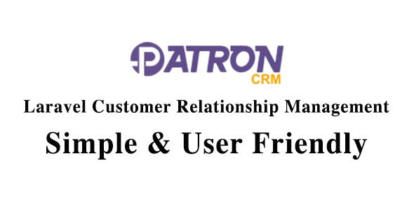 Patron CRM - Laravel Customer Relationship Management