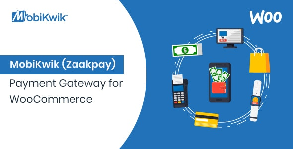 MobiKwik (Zaakpay) Payment Gateway for WooCommerce - CodeCanyon Item for Sale
