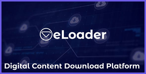 eLoader - Digital Content Download Platform