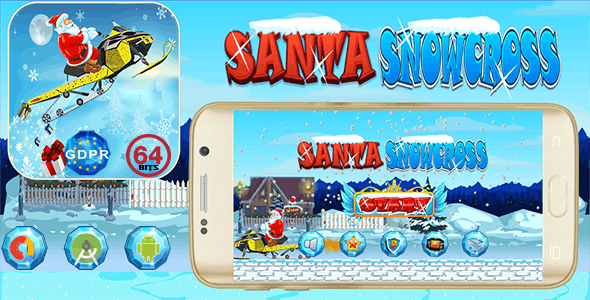 Santa Snowcross  with GDPR+ 64 Bits (Android Studio)- the addition of admob is on demand for free