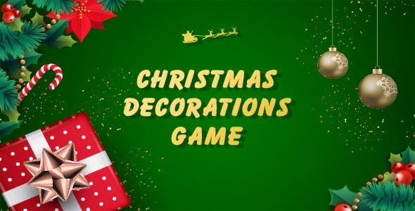 Christmas Decorations - The Fun Game  (Admob + GDPR + Android Studio)