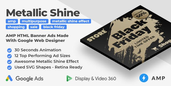 Multipurpose Animated AMP HTML Banner Ad Templates with Metallic Shine Effect (GWD, AMP)