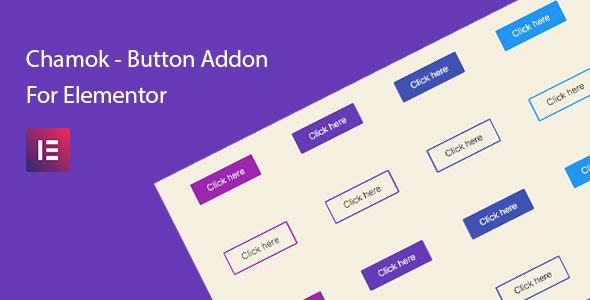 Chamok - Button Addon For Elementor Page Builder - CodeCanyon Item for Sale