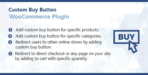 WooCommerce Custom Buy Button Plugin - CodeCanyon Item for Sale