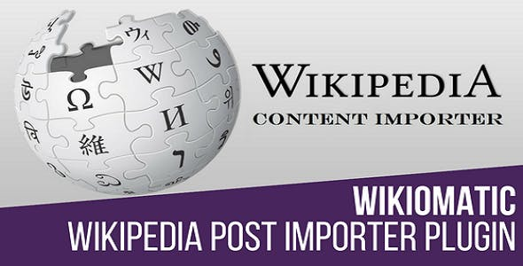 Wikiomatic - Automatic Post Generator Plugin for WordPress