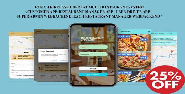 UBER EAT IONIC 4 FIREBASE SYSTEM /Multi Restaurant Customer App, Manager App, Uber Driver App/