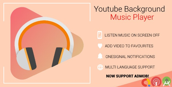 Youtube Background Music Player With Admob and Push Notifications - CodeCanyon Item for Sale